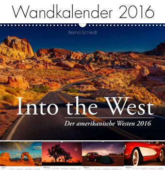 Bernd Schiedl - Wandkalender - Into the West 2015
